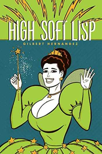 9781606993187-1606993186-The High Soft Lisp (Love and Rockets)