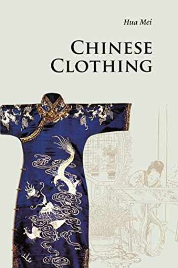 9780521186896-0521186897-Chinese Clothing (Introductions to Chinese Culture)
