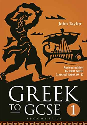9781474255165-1474255167-Greek to GCSE: Part 1: Revised edition for OCR GCSE Classical Greek (9–1)