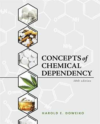 9781337563451-1337563455-Concepts of Chemical Dependency