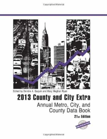 9781598886337-1598886339-County and City Extra 2013: Annual Metro, City, and County Data Book (County and City Extra Series)
