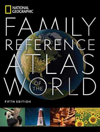 9781426221446-1426221444-National Geographic Family Reference Atlas (National Geographic Family Reference Atlas of the World)