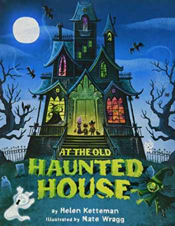 9781477847695-1477847693-At the Old Haunted House