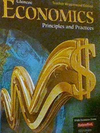 9780078747656-0078747651-Glencoe Economics Principles and Practices Teacher Wraparound Edition (PRINCIPLES AND PRACTICES)
