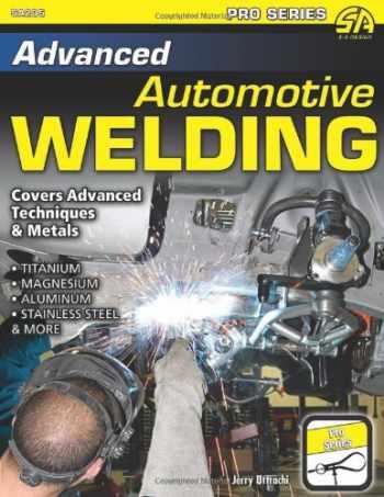 9781934709962-1934709964-Advanced Automotive Welding (Pro Series)