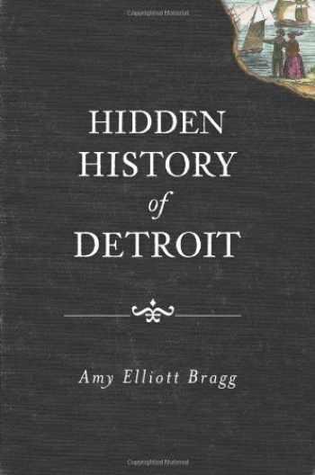 9781609492694-1609492692-Hidden History of Detroit