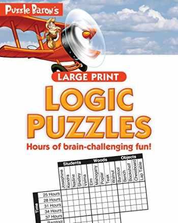 9781465464880-1465464883-Puzzle Baron's Large Print Logic Puzzles