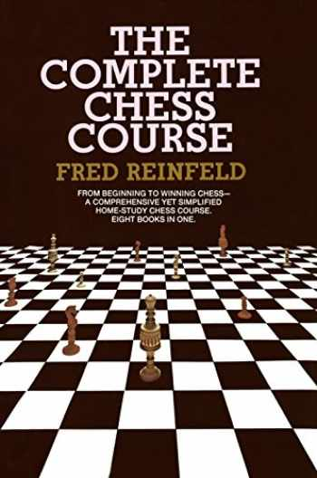 9780385004640-0385004648-Complete Chess Course: From Beginning to Winning Chess--a Comprehensive Yet Simplified Home-Study Chess Course. Eight Books in One