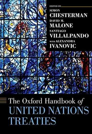 9780190947842-0190947845-The Oxford Handbook of United Nations Treaties (Oxford Handbooks)