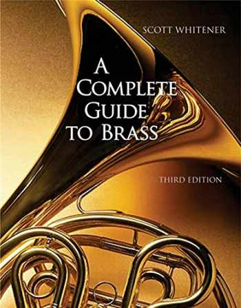 9780534509880-0534509886-A Complete Guide to Brass: Instruments and Technique (with CD-ROM)