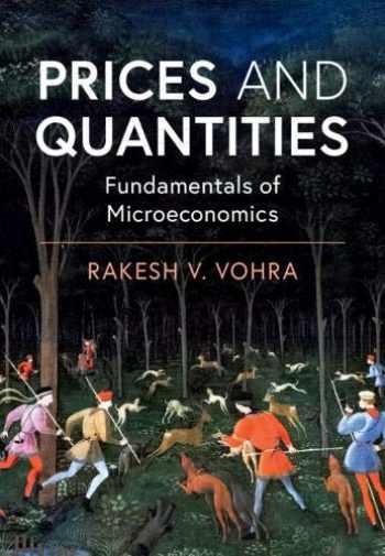 9781108715690-1108715699-Prices and Quantities: Fundamentals of Microeconomics