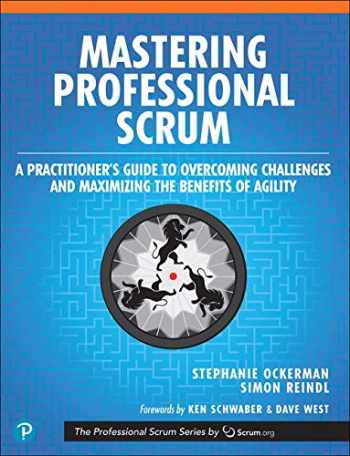 9780134841526-0134841522-Mastering Professional Scrum: A Practitioner's Guide to Overcoming Challenges and Maximizing the Benefits of Agility (The Professional Scrum Series)
