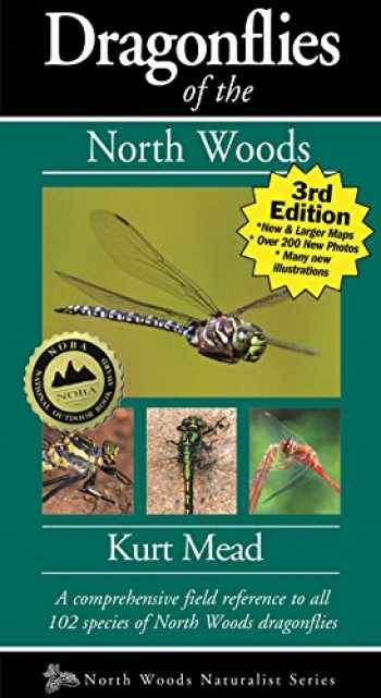 9781936571116-1936571110-Dragonflies of the North Woods (Naturalist Series)