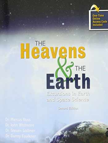 9781465298102-146529810X-The Heavens AND The Earth: Excursions in Earth and Space Science