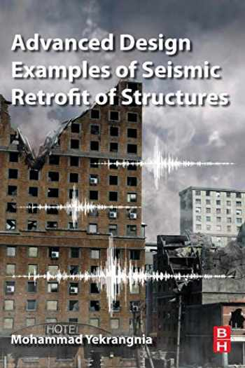 9780081025345-0081025343-Advanced Design Examples of Seismic Retrofit of Structures