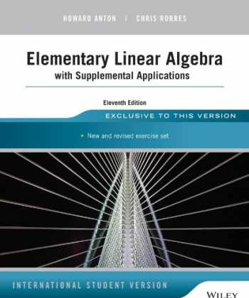 9781118677452-1118677455-Elementary Linear Algebra with Supplemental Applications