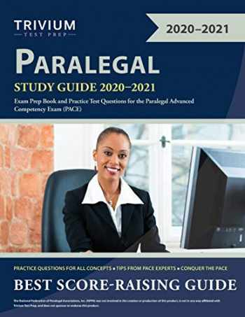 9781635307252-1635307252-Paralegal Study Guide 2020-2021: Exam Prep Book and Practice Test Questions for the Paralegal Advanced Competency Exam (PACE)