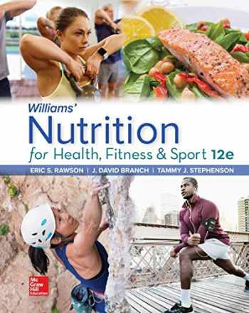 9781260258974-1260258971-Williams' Nutrition for Health, Fitness and Sport