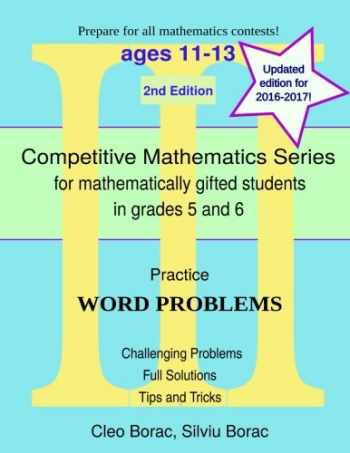 9780615873862-0615873863-Practice Word Problems: Level 3 (ages 11-13) (Competitive Mathematics for Gifted Students) (Volume 9)