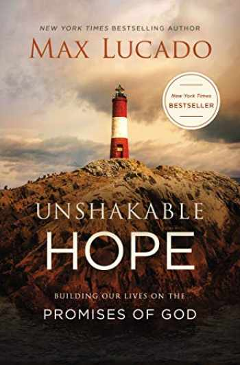 9780718074241-0718074246-Unshakable Hope: Building Our Lives on the Promises of God