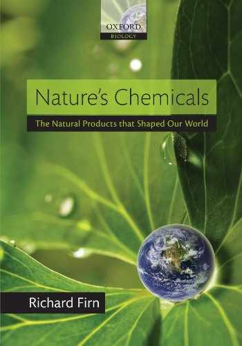9780199603022-0199603022-Nature's Chemicals: The Natural Products that Shaped Our World