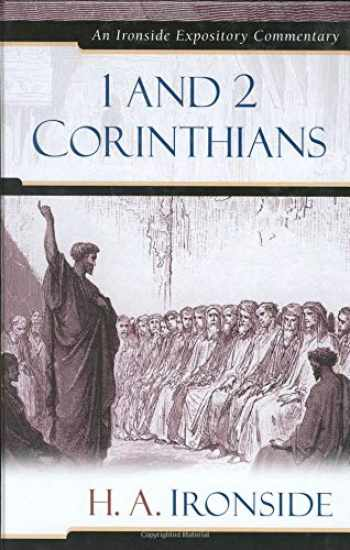 9780825429149-0825429145-1 and 2 Corinthians (Ironside Expository Commentaries)