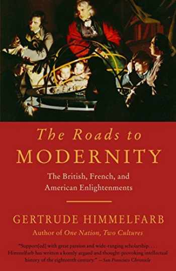 9781400077229-1400077222-The Roads to Modernity: The British, French, and American Enlightenments