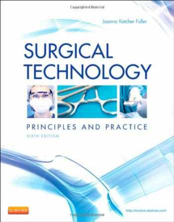 9781455725069-1455725064-Surgical Technology: Principles and Practice