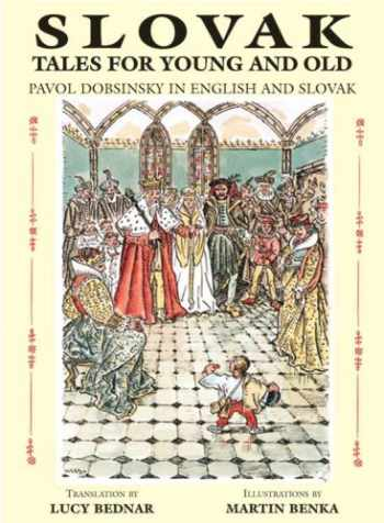 9780865165311-0865165319-Slovak Tales for Young and Old: Pavol Dobsinsky in English and Slovak (English, Slovak and Slovak Edition)