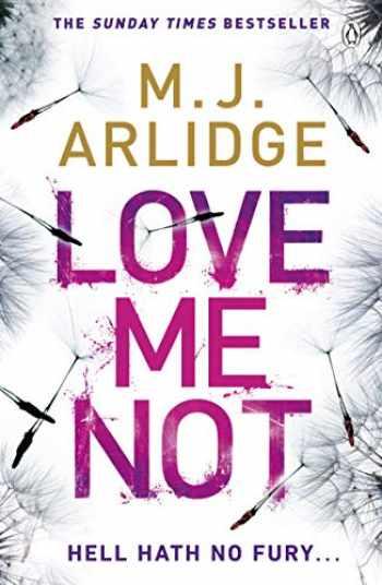 9781405925655-1405925655-Love Me Not: DI Helen Grace 7 (A Helen Grace Thriller)