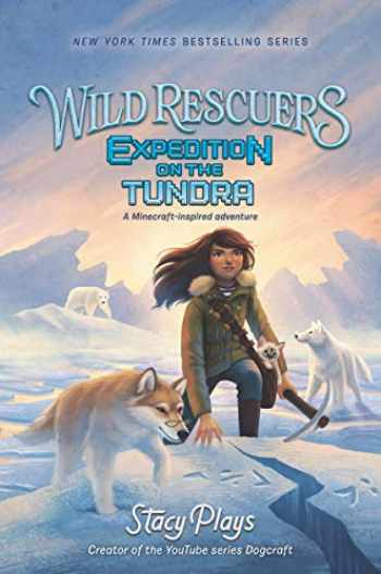 9780062960740-0062960741-Wild Rescuers: Expedition on the Tundra