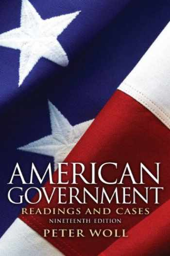 9780205116140-0205116140-American Government: Readings and Cases (19th Edition)