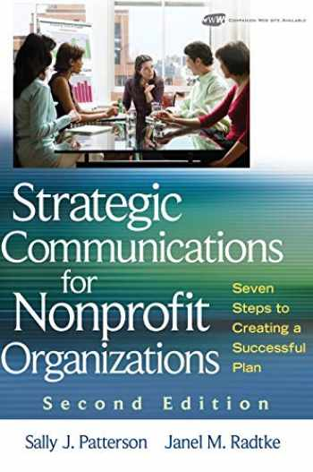 9780470401224-0470401222-Strategic Communications for Nonprofit Organizations: Seven Steps to Creating a Successful Plan