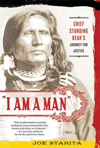 """9780312606381-0312606389-""""I Am a Man"""": Chief Standing Bear's Journey for Justice"""
