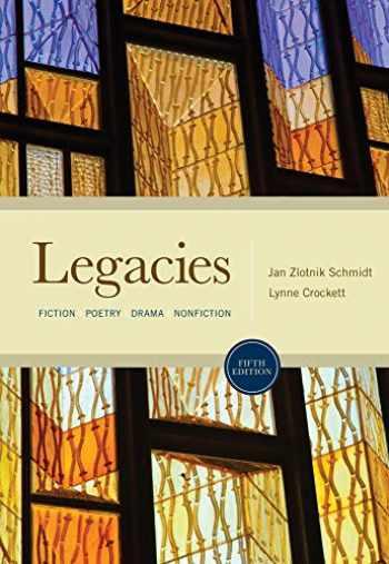 9780495898030-0495898031-Legacies: Fiction, Poetry, Drama, Nonfiction
