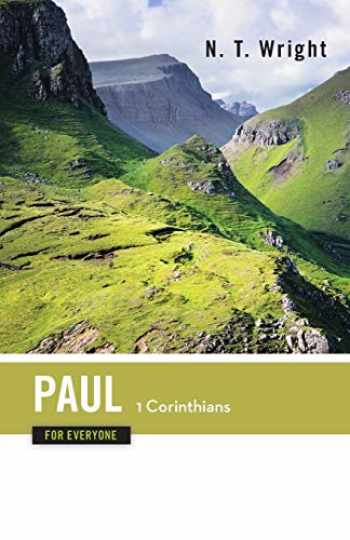 9780664227913-0664227910-Paul for Everyone: 1 Corinthians (The New Testament for Everyone)