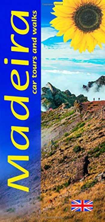 9781856914550-1856914550-Madeira: Car Tours and Walks (Landscapes) (Sunflower Landscapes)