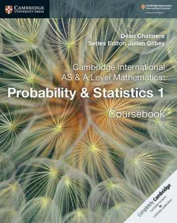 9781108407304-1108407307-Cambridge International AS & A Level Mathematics: Probability & Statistics 1 Coursebook (Cambridge Assessment International Education)
