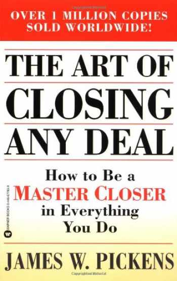 9780446677851-044667785X-The Art of Closing Any Deal: How to Be a Master Closer in Everything You Do
