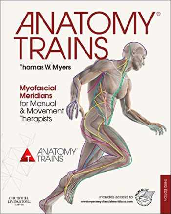 9780702046544-070204654X-Anatomy Trains: Myofascial Meridians for Manual and Movement Therapists