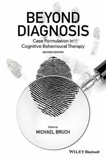 9781119960751-1119960754-Beyond Diagnosis: Case Formulation in Cognitive Behavioural Therapy