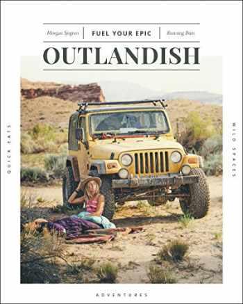 9781937715953-1937715957-Outlandish: Fuel Your Epic