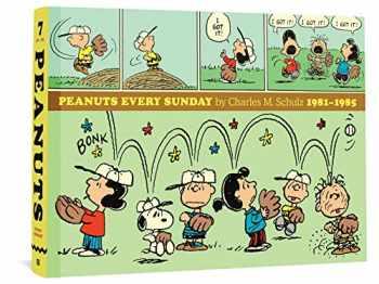 9781683962526-1683962524-Peanuts Every Sunday 1981-1985