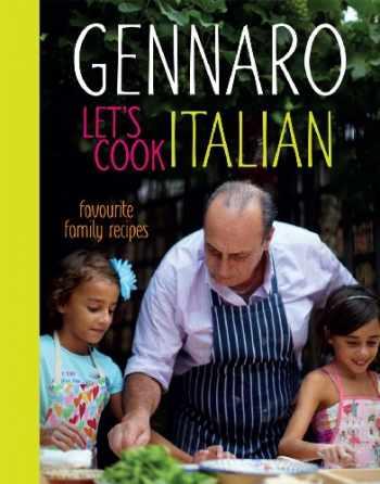 9781862059535-1862059535-Gennaro Let's Cook Italian: Favourite Family Recipes