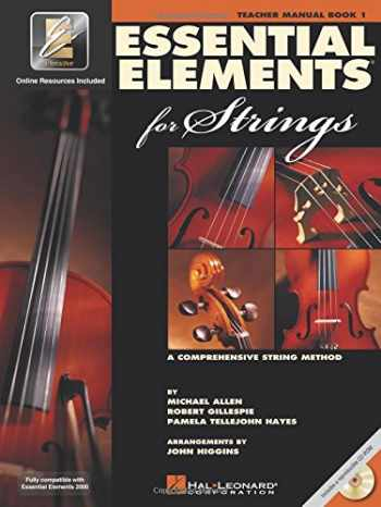 9780634038167-0634038168-Essential Elements for Strings - Book 1 with EEi: Teacher Manual