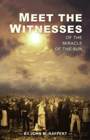 9781877905353-1877905356-Meet the Witnesses of the Miracle of the Sun