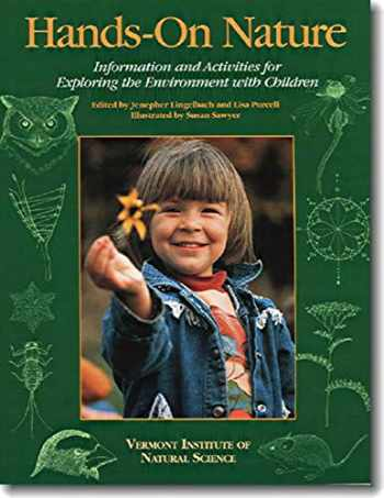 9781584650782-1584650788-Hands-On Nature: Information and Activities for Exploring the Environment with Children