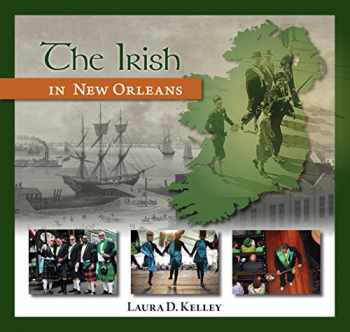 9781935754534-193575453X-The Irish in New Orleans