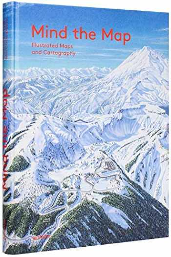 9783899555882-3899555880-Mind the Map: Creative Mapmaking and Cartography