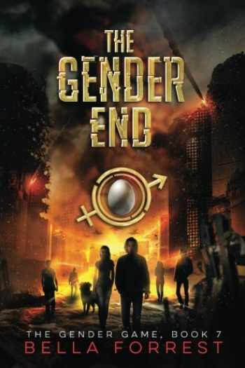9781546368595-1546368590-The Gender Game 7: The Gender End (Volume 7)